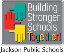 Building Strong Schools Together!- Jackson Public Schools