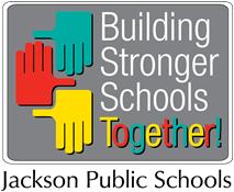 Building Stronger Schools Together Jackson Public Schools