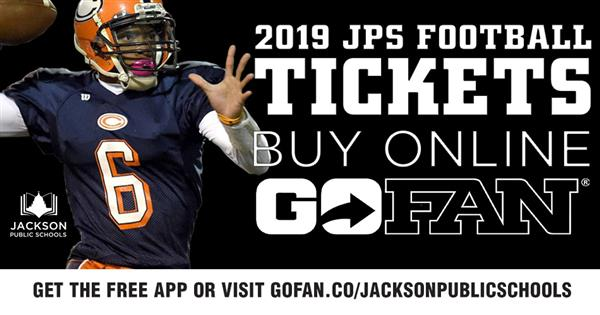 2019 JPS Football Tickets - Buy Onlyline - GoFan - Jackson Public Schools