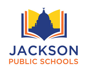 Building Stronger Schools Together! Jackson Public Schools
