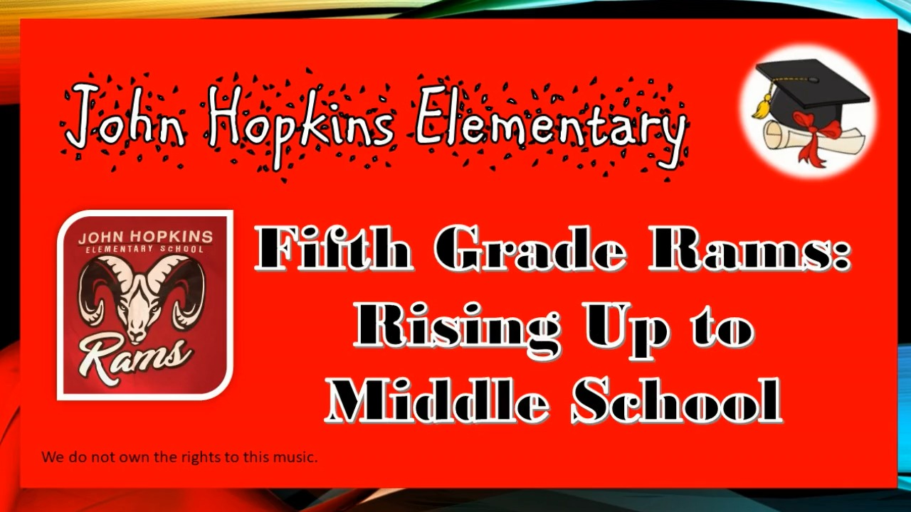 John Hopkins 5th Grade Rising Up to Middle School
