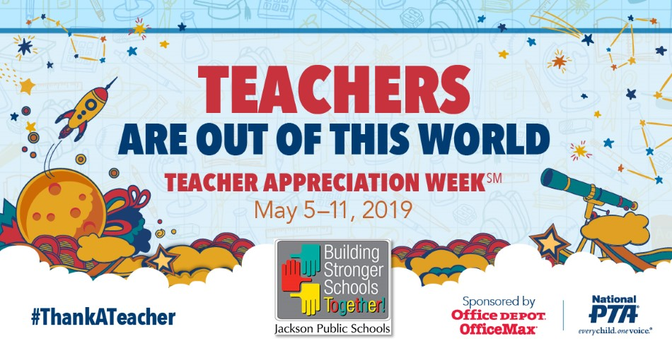 Teacher Appreciation Week - Teachers Are Out of this World